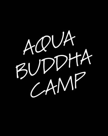 AQUA BUDDHA CAMP