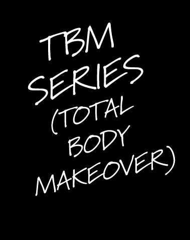 TBM Series/Total Body Makeover